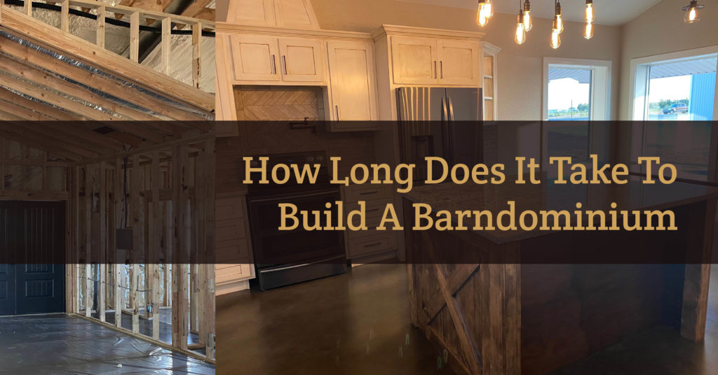 Read more about the article How Long Does It Take To Build A Barndominium